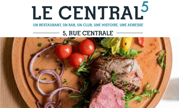 Le Central  | RESTAURANT LOUNGE BAR | CHF 20.- offerts